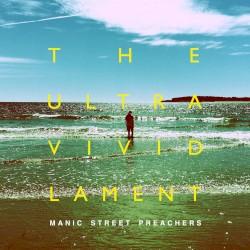 The Ultra Vivid Lament by Manic Street Preachers