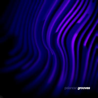 Palancar – Grooves